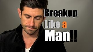 Download How To Breakup Like A Man | Tips To Heal Your Heart Video