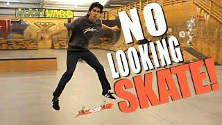 Download NO LOOKING SKATE Video