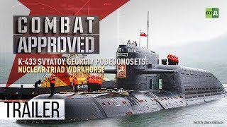 Download K-433 Svyatoy Georgiy Pobedonosets: Nuclear Triad Workhorse (Trailer) Premiere 24/09 Video