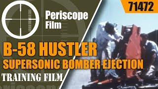 Download B-58 HUSTLER SUPERSONIC BOMBER EJECTION POD DEVELOPMENT ESCAPE AND SURVIVE 71472 Video