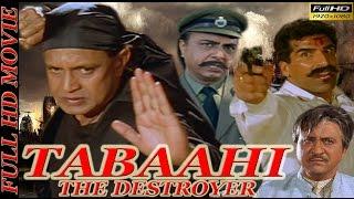 Download Tabaahi-The Destroyer (1999)   Mithun Chakraborty   Ayub Khan   Indira   Divya Dutta   Full HD Movie Video