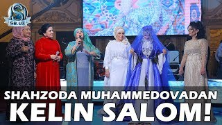 Download Shahzoda Muhammedovadan kelin salom! Video