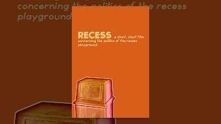 Download Recess Video