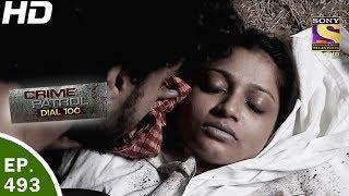 Download Crime Patrol Dial 100 - क्राइम पेट्रोल - Ep 493 - Alipur Triple Murder - 1st Jun, 2017 Video