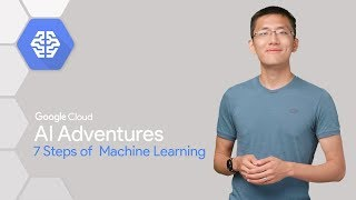Download The 7 Steps of Machine Learning (AI Adventures) Video