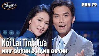Download Như Quỳnh & Mạnh Quỳnh - Nối Lại Tình Xưa (Ngân Giang) PBN 79 Video