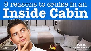 Download 9 Reasons To Cruise In An Inside Cabin Video