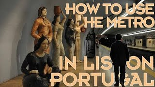 Download How to use the Metro in Lisbon, Portugal Video