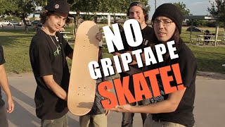 Download NO GRIP TAPE SKATE Video