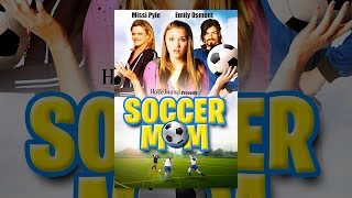Download Soccer Mom Video