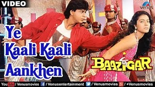 Download Ye Kaali Kaali Aankhen Full Video Song   Baazigar   Shahrukh Khan, Kajol   Kumar Sanu Video