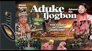 Download ADUKE IJOGBON Video