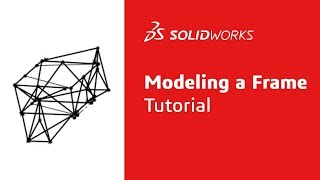 Download Modeling an FSAE Frame - Tutorial - SOLIDWORKS Video