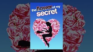 Download The Flower of My Secret Video