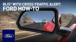 Download BLIS® With Cross-Traffic Alert | Ford How-To | Ford Video
