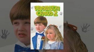 Download Problem Child 2 Video