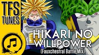 Download DragonBall Z Abridged MUSIC: Hikari no Willpower - (Fauxchestral Battle Mix) TRUNKS VS CELL DBZA Video