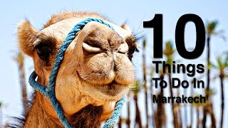Download 10 Things To Do In Marrakech Morocco Video