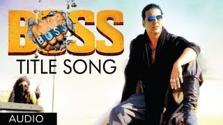 Download ″BOSS Title Song″ Full Audio Feat. Yo Yo Honey Singh | Akshay Kumar | Meet Bros Anjjan Video