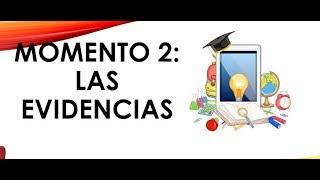 Download Soy Docente: LAS 3 EVIDENCIAS DEL MOMENTO 2 (22, 2018) Video