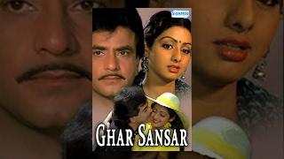 Download Ghar Sansar - Hindi Full Movie - Jeetendra - Sridevi - 80's Popular Movie Video