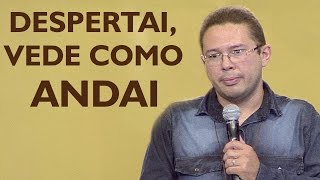 Download Despertai! Vede como andai - Iarley Pereira (27/11/16) Video
