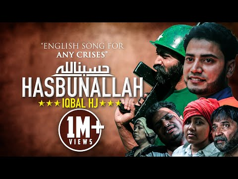 HASBUNALLAH | Iqbal HJ | Official Video 2017 | English Song for Rohingya