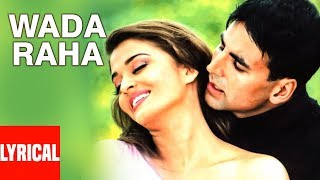 Download Wada Raha Pyar Se Pyar Ka Lyrical Video | Khakee | Akshay Kumar, Aishwarya Rai Bachchan Video