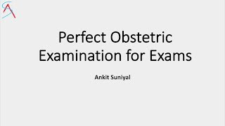 Download Perfect Obstetric Examination for Clinical Exams of MBBS/MS/DNB || OG || Clinical skills Video