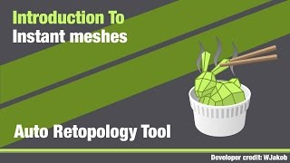 Download introducing instant meshes App - Retopology Tool Video