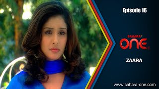 Download ZAARA || EPISODE -16|| SAHARA ONE || HINDI TV SHOW|| Video