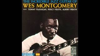 Download The Incredible Jazz Guitar of Wes Montgomery (full album) (1080 p) Video