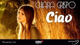 Download Chiara Grispo - Ciao - (Videoclip) Video