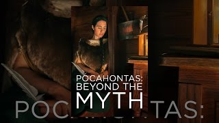 Download Pocahontas: Beyond the Myth Video