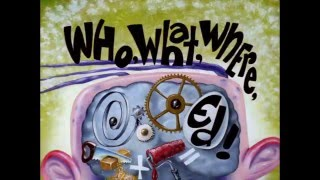 Download Ed,Edd,N'Eddy-Who,What,Where,Ed Video