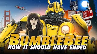 Download How Bumblebee Should Have Ended Video