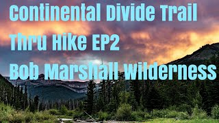 Download Continental Divide Trail Thru Hike EP2-Bob Marshall Wilderness to Benchmark and Augusta Southbound. Video
