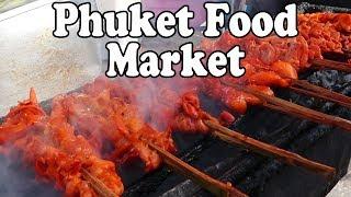 Download Phuket Food Market: Thai Street Food & Shopping at a Food Market in Phuket. Food in Thailand Video