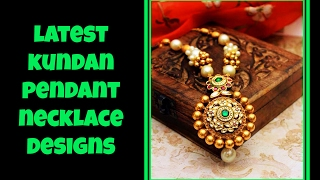 Download Latest Kundan Pendant Necklace Designs Video