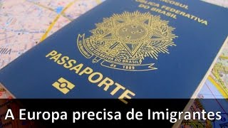 Download A Europa precisa de Imigrantes Video