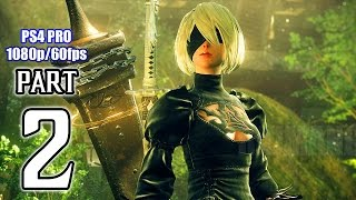 Download NieR: Automata Walkthrough PART 2 (PS4 Pro) No Commentary Gameplay @ 1080p (60ᶠᵖˢ) HD ✔ Video