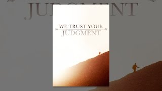 Download We Trust Your Judgment Video
