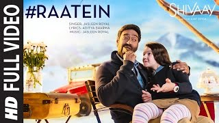 Download RAATEIN Full Video Song | SHIVAAY | Jasleen Royal | Ajay Devgn | T-Series Video