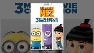 Download Despicable Me 2: 3 Mini-Movie Collection Video