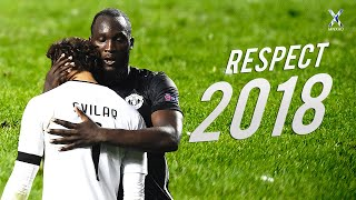 Download Football Respect & Most Beautiful Moments 2018 ● HD Video