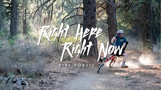 Download Right Here, Right Now // Kirt Voreis Video