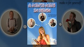 Download A Match Made In Heaven Video