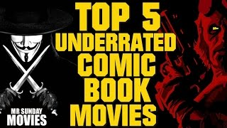Download Top 5 Underrated Comic Book Movies Video