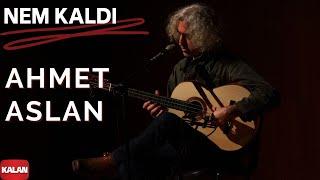 Download Ahmet Aslan - Nem Kaldı [ Dizi Müziği © 2016 Kalan Müzik ] Video