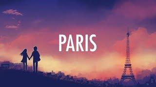Download The Chainsmokers – Paris (Lyrics) Video